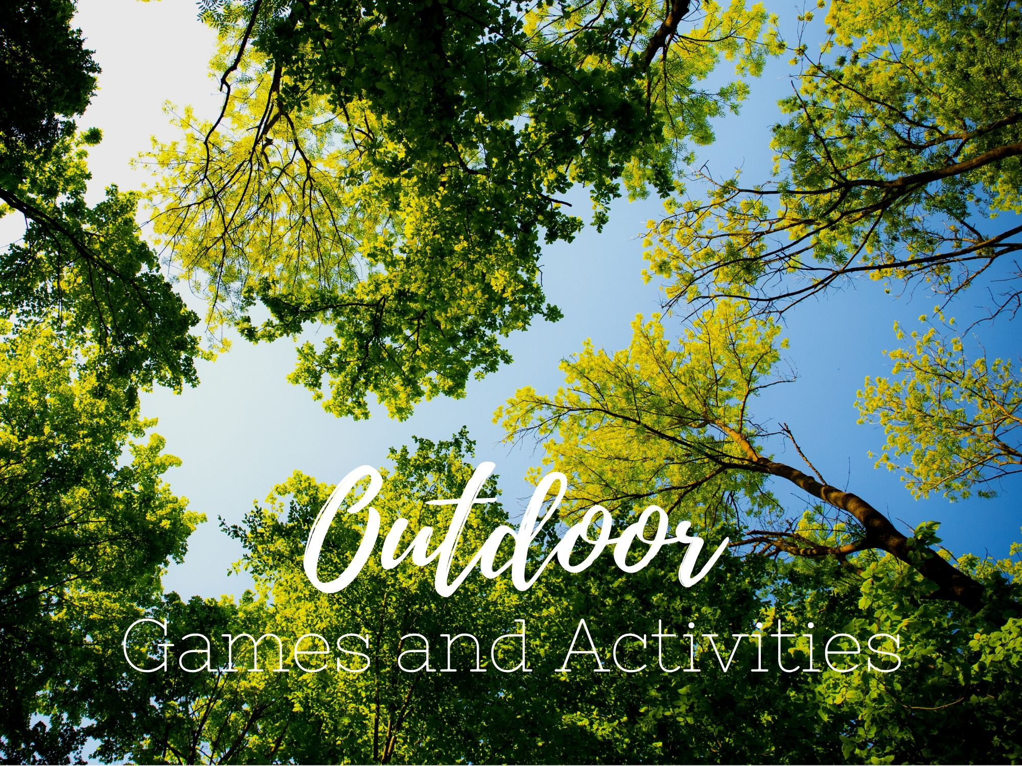 Outdoor Games and Activities