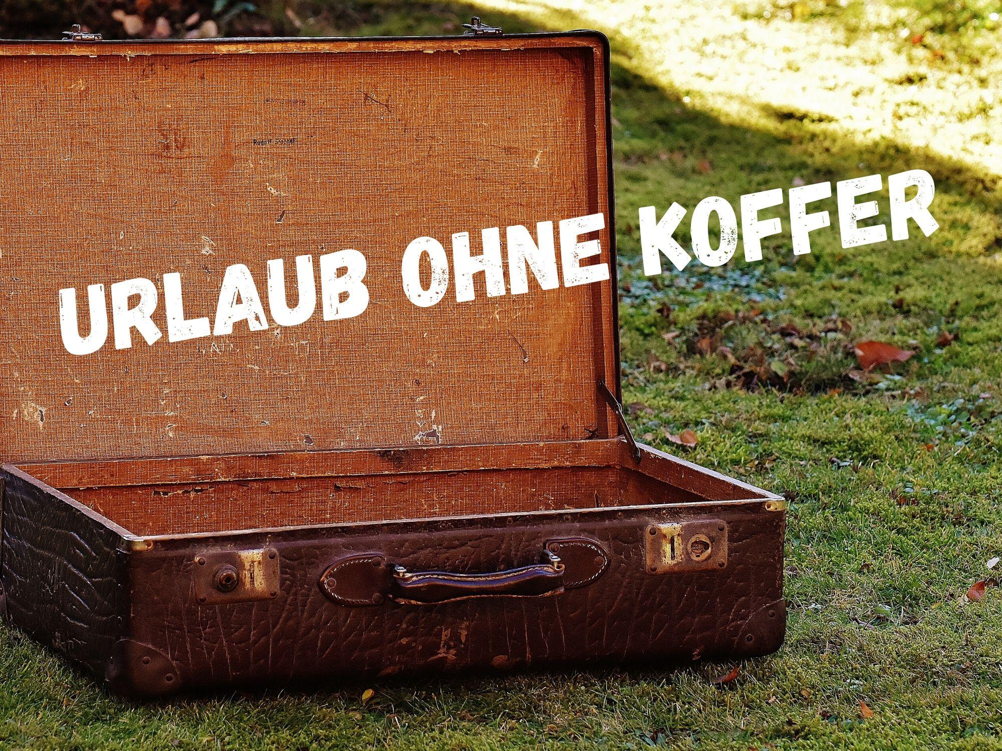 Ferien ohne Koffer - 3. Ferienwoche