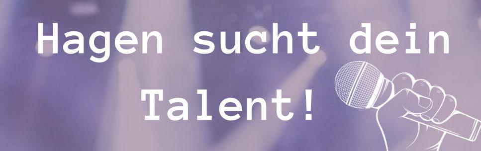 Hagen sucht dein Talent! - Nachtfrequenz 2021