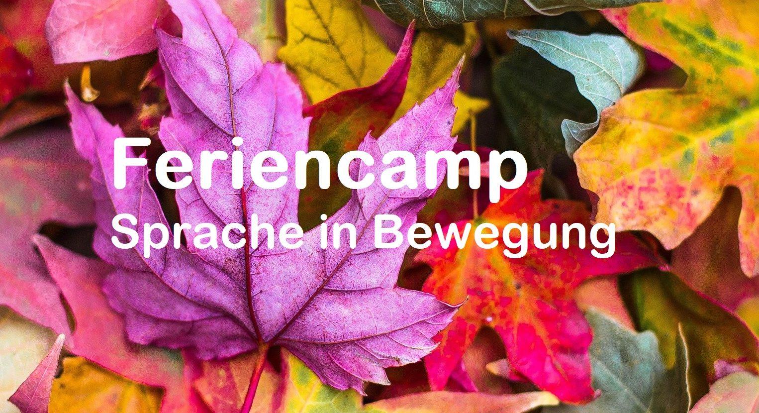 Feriencamp Sprache in Bewegung